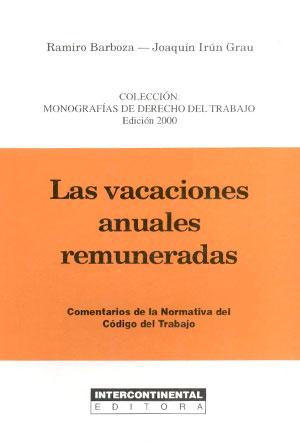 Las Vacaciones Anuales Remuneradas