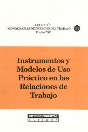 Instrumentos y Modelos de uso práctico en las Relaciones de Trabajo